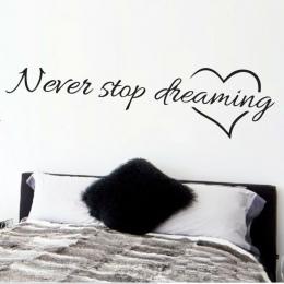 Nigdy nie przestać dreaming inspirujące cytaty wall art sypialnia dekoracyjne naklejki 8567. Diy home kalkomanie ścienne art pla